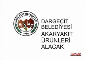 Dargeçit Belediyesi akaryakıt ürünleri alacak