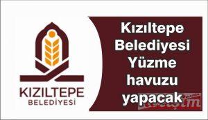 Kızıltepe Belediyesi Yüzme  Havuzu  yapacak