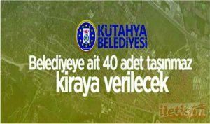 Belediyeye ait 40 adet taşınmaz kiraya verilecek