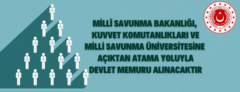 Kuvvet Komutanlıkları ve Milli Savunma Üniversitesine Memur Alınacak