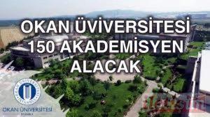 İstanbul Okan Üniversitesi 150 personel alacak