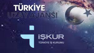 Türkiye Uzay Ajansı'na İşçi Alacak
