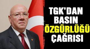 """TGK : """"Basın ve ifade özgürlüğü temel gerekliliktir, engellenemez"""""""