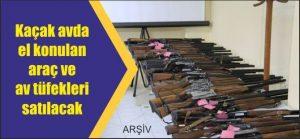 43 adet tüfek ihale ile satışa sunuluyor